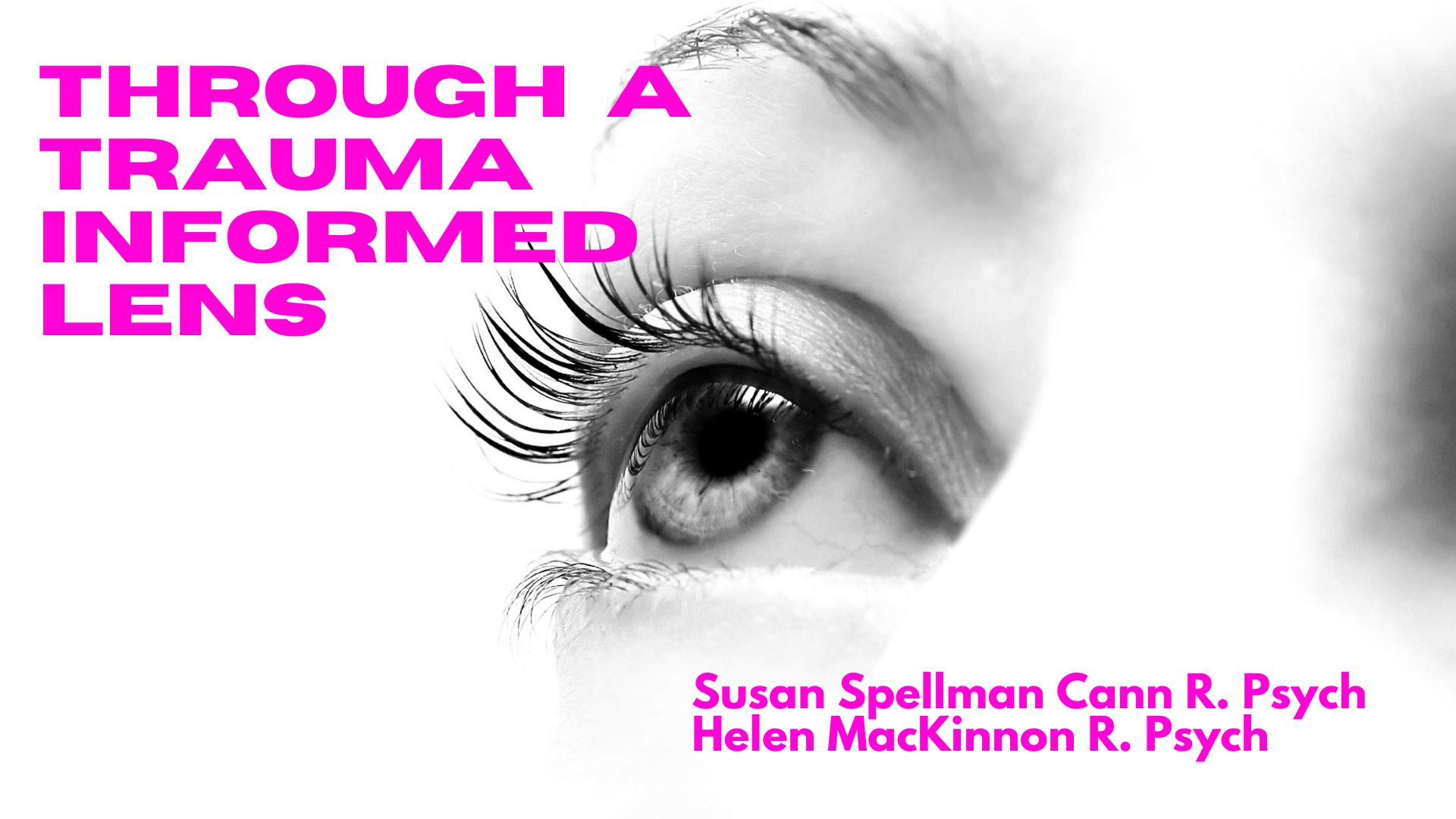 Through A Trauma Informed Lens